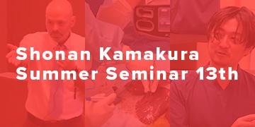 Shonan Kamakura Summer Seminar 13th